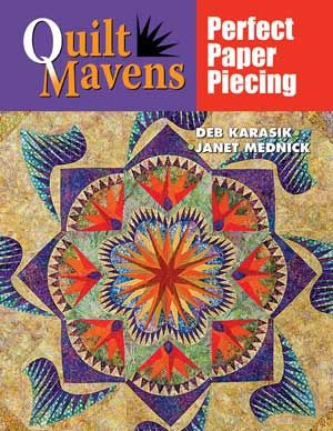 QuiltMavens:  Perfect Paper Piecing - Book